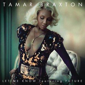 Tamar Braxton feat. Future 歌手頭像
