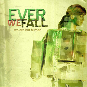 Ever We Fall 歌手頭像