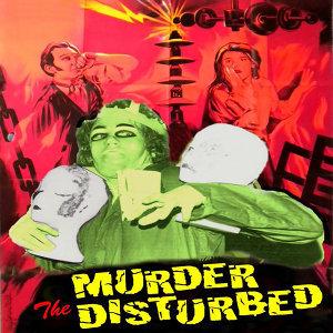 Murder The Disturbed