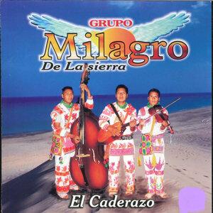 Grupo Milagro de La Sierra 歌手頭像