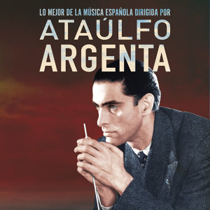 Ataulfo Argenta 歌手頭像