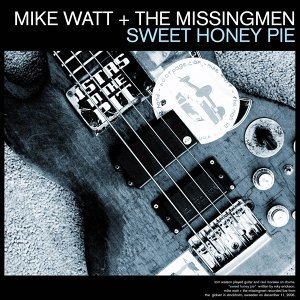 Mike Watt & The Missingmen/The Chuck Dukowski Sextet 歌手頭像