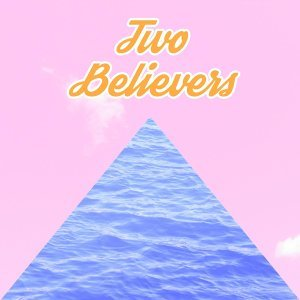 Two Believers 歌手頭像