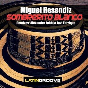 Miguel Resendiz 歌手頭像