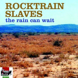 Rocktrain Slaves