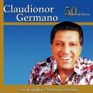 Claudionor Germano 歌手頭像