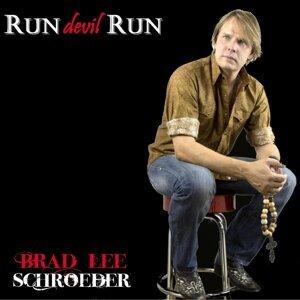 Brad Lee Schroeder 歌手頭像
