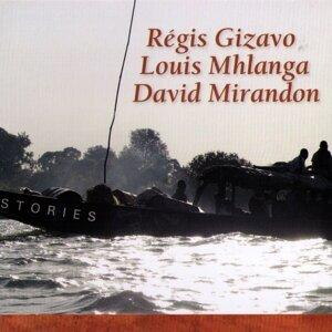 Régis Gizavo, Louis Mhlanga, David Mirandon 歌手頭像