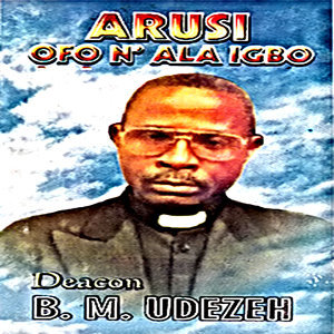 Deacon B.M Udezeh 歌手頭像