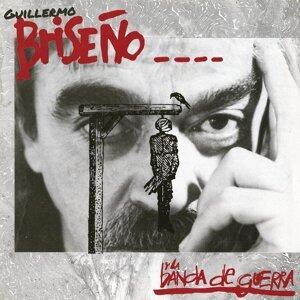 Guillermo Briseño y la Banda de Guerra 歌手頭像