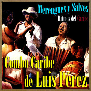 Combo Caribe De Luis Pérez 歌手頭像