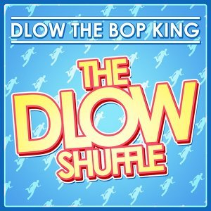 Dlow The Bop King 歌手頭像