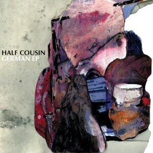 Half Cousin 歌手頭像