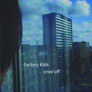 Factory Kids 歌手頭像