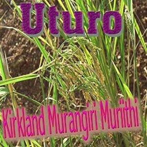 Kirkland Murangiri Muriithi 歌手頭像