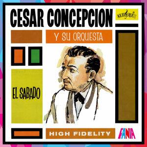 Cesar Concepción Y Su Orquesta 歌手頭像