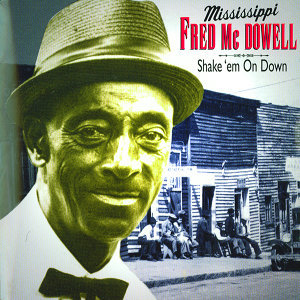 Fred McDowell (Mississippi) 歌手頭像
