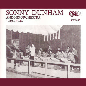 Sonny Dunham and his Orchestra 歌手頭像