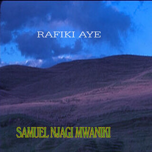 Samuel Njagi Mwaniki 歌手頭像