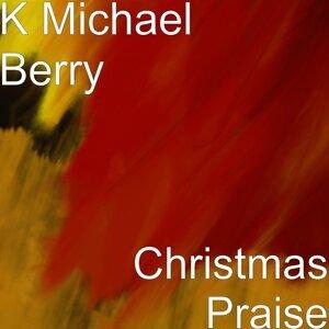 K Michael Berry 歌手頭像