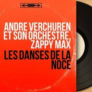 André Verchuren et son orchestre, Zappy Max 歌手頭像