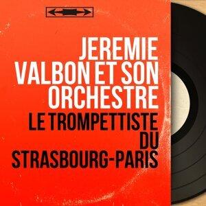 Jérémie Valbon et son orchestre 歌手頭像