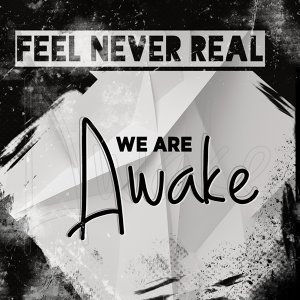 Feel Never Real