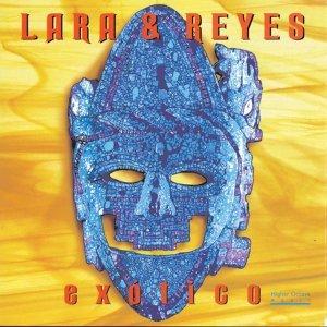Lara & Reyes (拉羅、瑞葉斯)