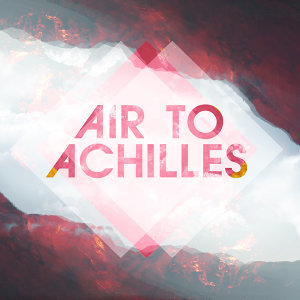Air To Achilles 歌手頭像