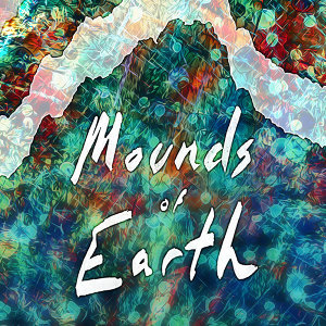 Mounds Of Earth 歌手頭像