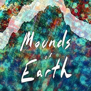 Mounds Of Earth