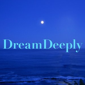 Dream Deeply・・・ 歌手頭像
