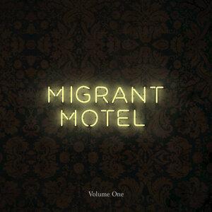 Migrant Motel 歌手頭像