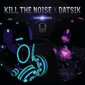 Kill The Noise & Datsik 歌手頭像
