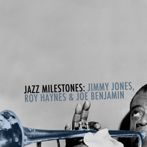 Jimmy Jones, Roy Haynes & Joe Benjamin 歌手頭像