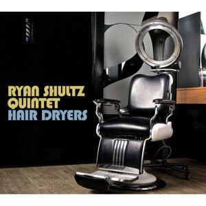 Ryan Shultz Quintet 歌手頭像