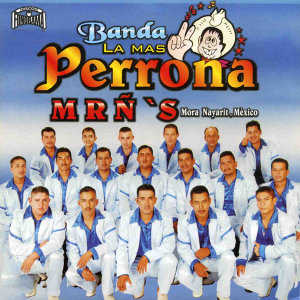 Banda la Más Perrona 歌手頭像
