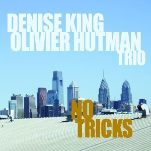 Denise King, Olivier Hutman Trio