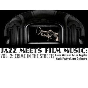 Franz Waxman & Los Angeles Music Festival Jazz Orchestra 歌手頭像