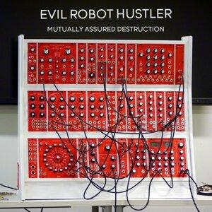 Evil Robot Hustler 歌手頭像