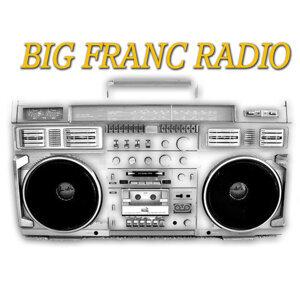 Big Franc Radio 歌手頭像