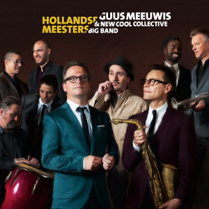 New Cool Collective Big Band,Guus Meeuwis