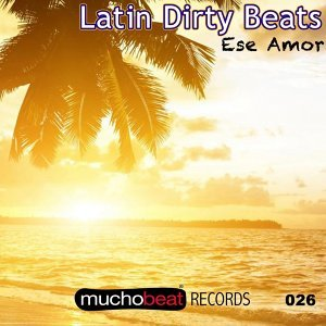 Latin Dirty Beats 歌手頭像