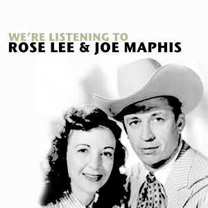 Rose Lee & Joe Maphis 歌手頭像