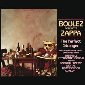Barking Pumpkin Digital Gratification Consort & Frank Zappa & Ensemble Intercontemporain 歌手頭像