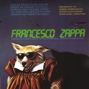 Frank Zappa & Barking Pumpkin Digital Gratification Consort 歌手頭像