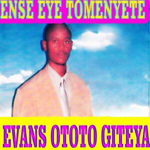 Evans Ototo Giteya 歌手頭像