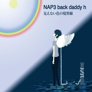 NAP3 back daddy h 歌手頭像