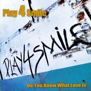 Play 4 Smile 歌手頭像