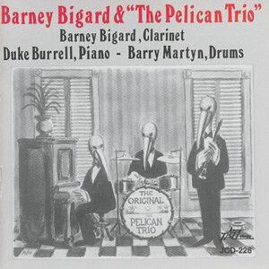 Barney Bigard & The Pelican Trio 歌手頭像